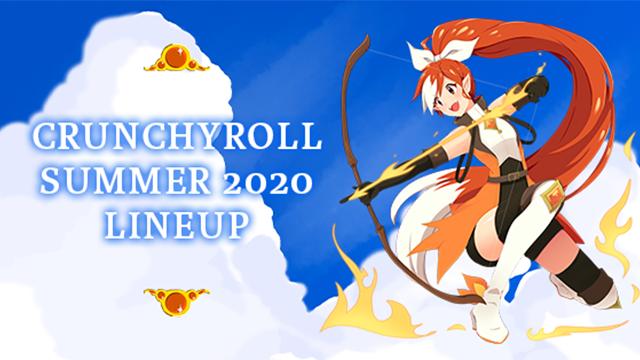 Crunchyroll Summer 2020 Season Lineup