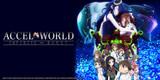 Accel World: Infinite Burst