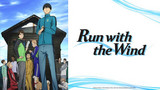 Run with the Wind