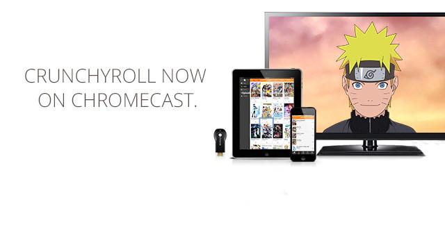 Crunchyroll - Forum - Crunchyroll is Now on Chromecast!