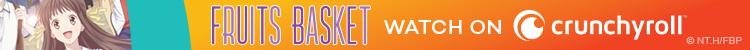 Tohru Honda de Fruits Basket sonríe por un banner publicitario de Crunchyroll.